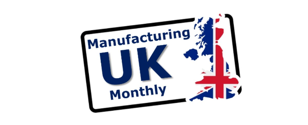 Manufacturing UK Monthly